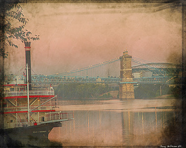 Antiqued........  Belle of  Cincinnati with the Roebling Bridge in background