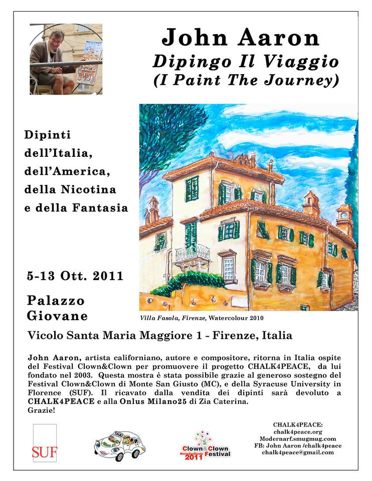 Dipingo Il Viaggio (I Paint The Journey) Solo exhibition, Palazzo Giovane Flrenze Italia 5 Ott.- 13 Ott.2011