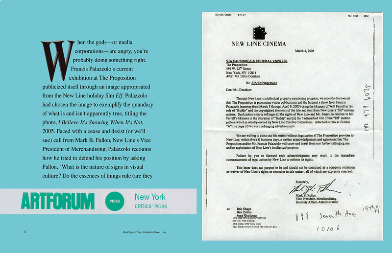 Exhibit review: Reed, John. New York Critics' Picks, Art Forum Online, March-April, 2005.<br /> Cease and desist fax to Proposition Gallery from New Line Cinema.