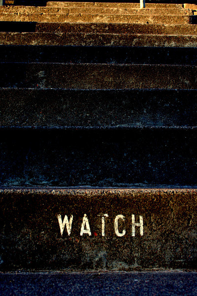 Watch your...