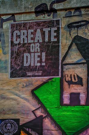 Make Great or Die too!  :-(