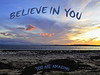 Believe in you <br /> You are amazing