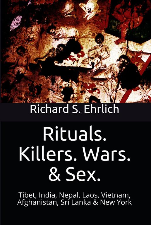 rituals killers wars sex