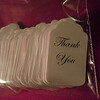 """White Thank You Hang tags<br /> They measure 15/16"""" x 1 1/2"""". Font is Edwardian Script<br /> There is a 100 in this package.<br /> <br /> One package available, $3"""