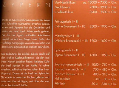 Zypern Die Lage Zyperns im Kreuzungspunkt der Wege des kulturellen Austausches zwíschen Europa, Asien und Ägypten hat die Geschichte und Kultur der Insel durch Jahrtausende geformt. Bei den auf Zypern entdeckten Altertümern handelt es sich um Zeugen einer Kultur, die vielfältige Anregungen von außen aulnahm und daraus eine eigenständige Tradition entwickelte. Die Bedeutung des antiken Zypern beruht auf den reichen Kupfervorkommen, die der Insel ihren Namen gegeben haben. Religiöse Kulte der Insel standen in der Antike in hohem Ansehen, zahlreiche Mythen haben hier ihren Ursprung. Zypern ist die Insel der Aphrodite: Sie wurde im Meer bei Paphos geboren und hatte dort ihre wichtigste, weit über die Insel hinaus berühmte Kultstätte.