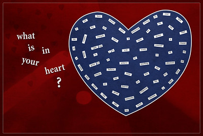 what is in your heart ?