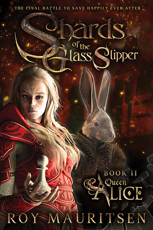 Shards of the Glass Slipper:  Queen Alice