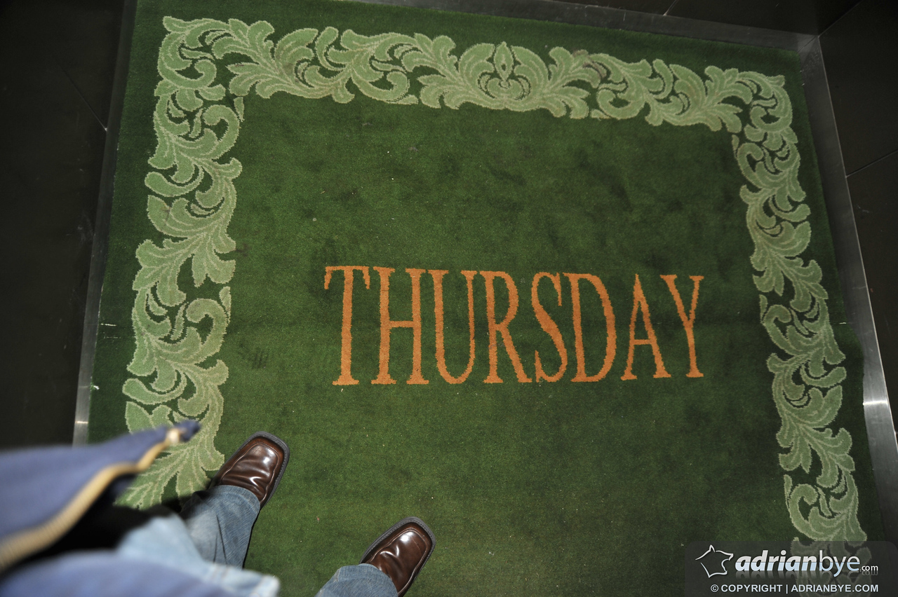 ".. until the next day, when the carpet in the elevator said ""Thursday""!"