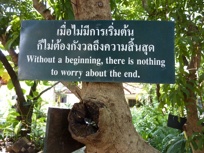 Without a beginning, there is nothing to worry about the end