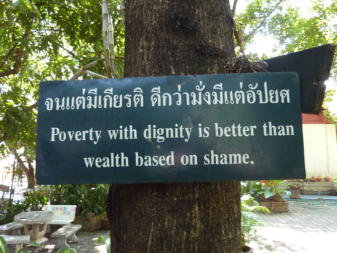 Poverty with dignity is better than wealth based on shame