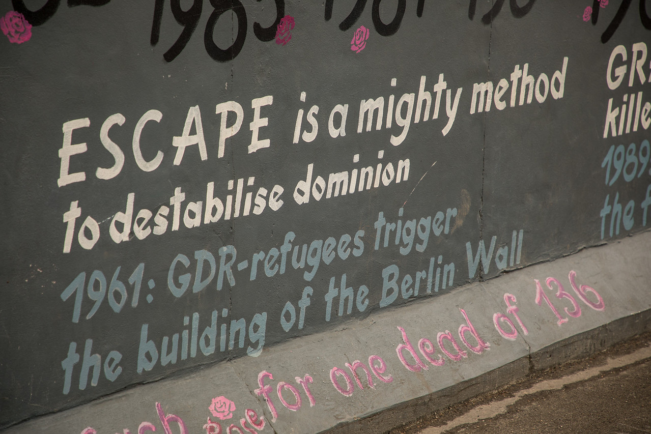 "Berlin Wall Graffiti ""Escape Is A Mighty Method to Destabilise Dominion"""