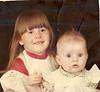 Kim 3yr and Kristi 6 months