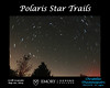 Star Trails around Polaris. 30 minutes of photos total.