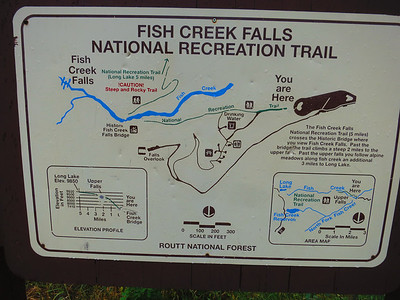 Hard to make sense of this sign. .. Most people drop down the trail a short ways to Lower Fish Creek Falls. ... We'll be hiking 2.5 one-way miles to the Upper Falls.