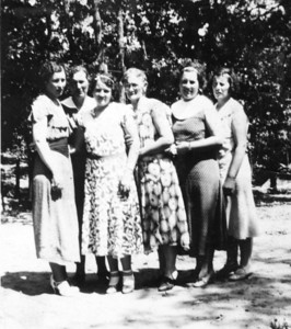 Mid to late '30s.  L-R: Marylou, Victoria, Ethyl, Grandma Jamie, Ruth & Katherine.