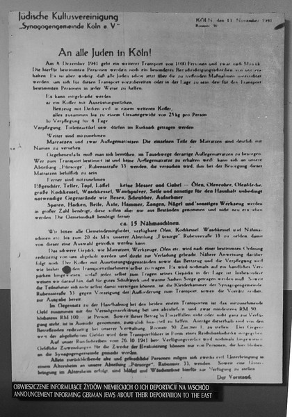 Notice posted in Cologne, Germany notifying Jews they must soon gather for deportation to the east. Many lies were told to them throughout the extermination process to gain their compliance.