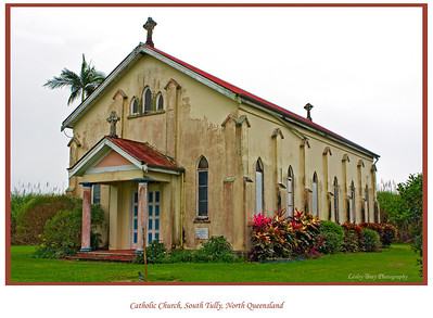 This Catholic church was in amongst the cane fields at South Tully, North Queensland, Australia.   Photographed July 2010 - © Lesley Bray Photography