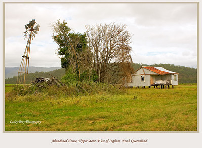 Abandoned house on a property at Upper Stone, on the Stone River Road, west of Ingham, North Queensland, Australia.   Photographed July 2010 - © Lesley Bray Photography