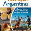 Authentic Food Quest: Argentina