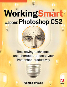 Working Smart in Photoshop CS2