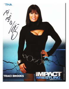 Traci Brooks Autographed P-81B TNA IMPACT WRESTLING Promo Photo