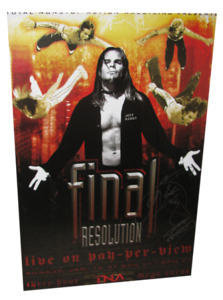 Jeff Hardy Autographed TNA Final Resolution 2005 PPV Poster
