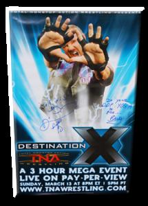 Diamond Dallas Page Autographed TNA Destination X 2005 PPV Poster
