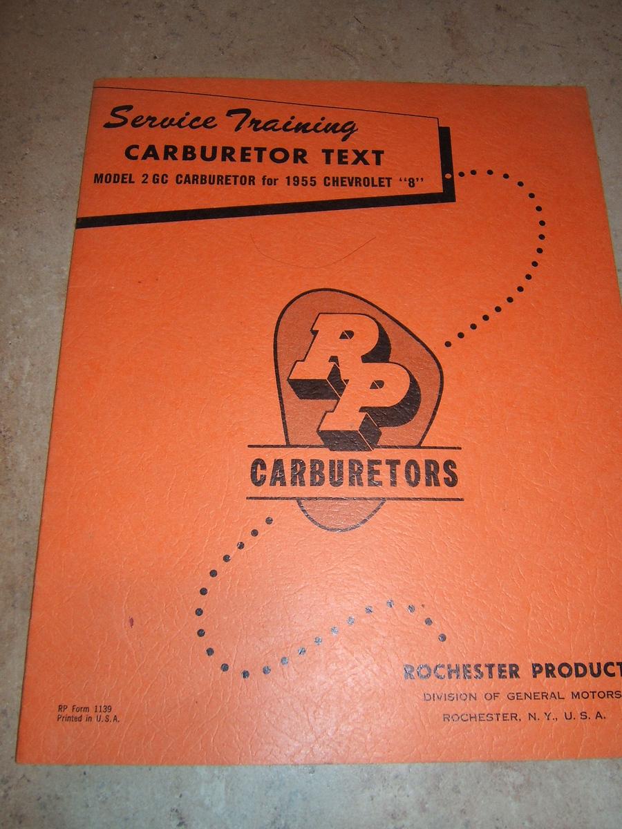 1955 Chevrolet Rochester 2bbl service book (a 55 roch 2bbl)