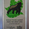 But at least, the gorillas eat at Whole Foods!