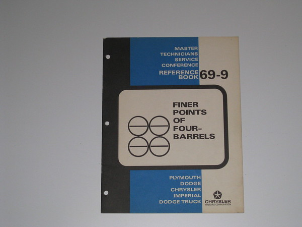 1969 Mopar master tech book- Finer points of 4 barrel carbs #69/9 (zd 69/9)