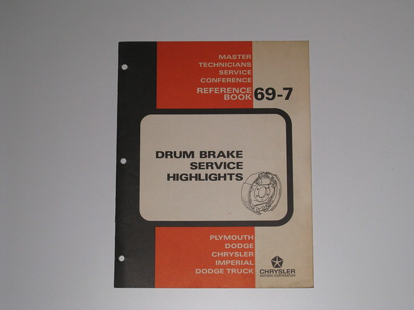 1969 Mopar master tech book- drum brake service highlights # 69/7 (zd 69/7)