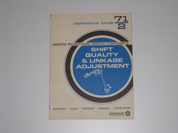 1971 Mopar master tech book-shift quality linkage adjustment # 71/2 (zd 71/2)