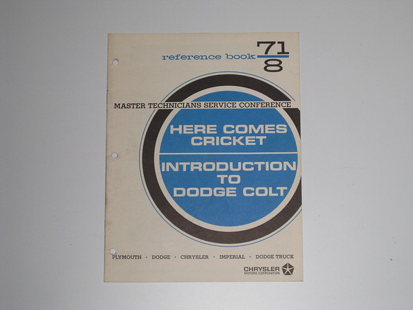 1971 Mopar master tech book-intro to dodge colt here comes cricket #71/8 (zd 71/8)