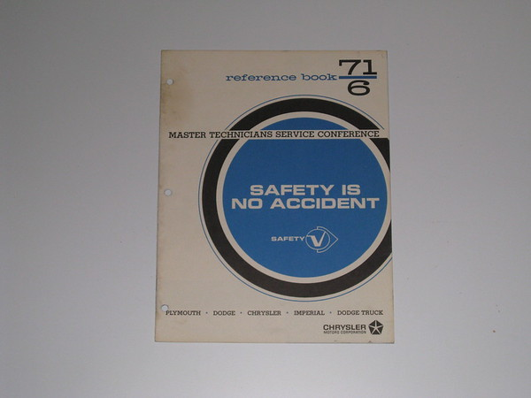 1971 Mopar master tech book-safety is no accident # 71/6 (zd 71/6)