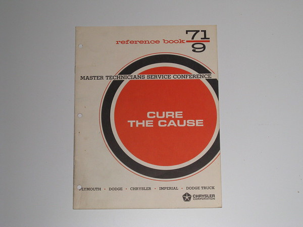 1971 Mopar master tech book-Cure the cause #71/9 (zd 71/9)