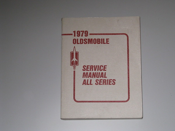 1979 Oldsmobile original factory chassis service manual all series #79osm (zd 79osm)