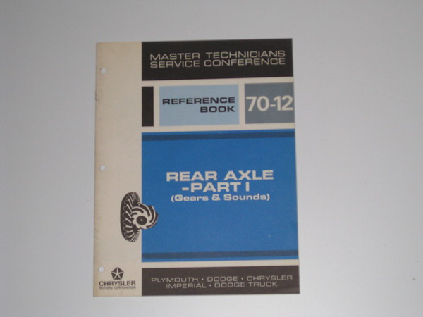 1970 Mopar tech master tech book- rear axle gears & sounds # 70/12 (zd 70/12)