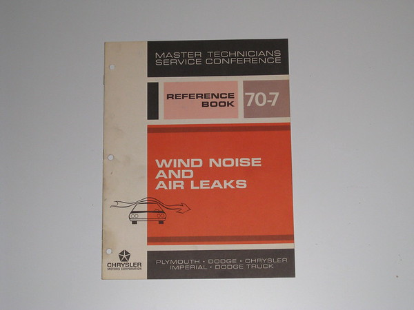 1970 Mopar master tech book- wind noise & air leaks # 70/7 (zd 70/7)