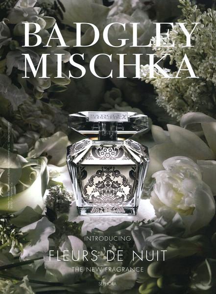 BADGLEY MISCHKA Fleurs de Nuit 2007 US (Sephora stores) 'Introducing the new fragrance'