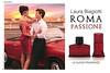 LAURA BIAGIOTTI Roma Passione 2016 Germany spread 'Gianicolo, Roma - Le nuove fragranze'