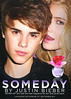 JUSTIN BIEBER Someday 2011 UK<br /> <br /> MODELS: Justin Bieber & Dree Hemingway