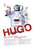BOSS Hugo 2008 France 'Hugo, c'est juste un parfum - À toi faire le reste'