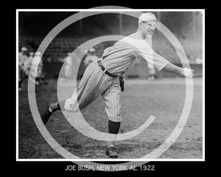 "Leslie Ambrose ""Bullet Joe"" Bush, New York Yankees AL, 1922."