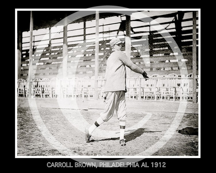 Carroll Boardwalk Brown, Philadelphia Athletics AL, 1912.