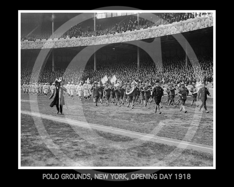 New York Giants NL, home opener at the Polo Grounds, 16 April 1918.