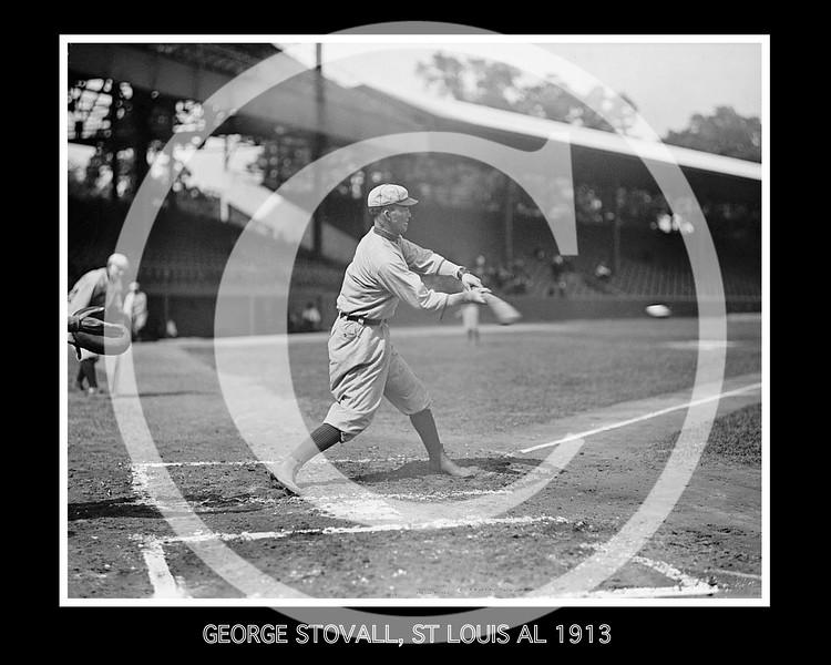 George Stovall, St. Louis Browns AL,  1913.