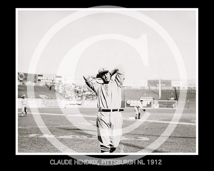 Claude Hendrix, Pittsburgh Pirates NL, at the Polo Grounds NY, 1912.