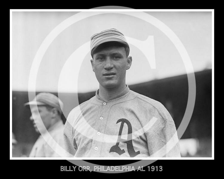 "William John ""Billy"" Orr, Philadelphia Athletics AL, 1913."