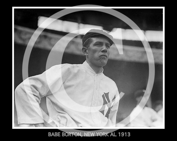 Babe Borton, New York Yankees AL, 1913.