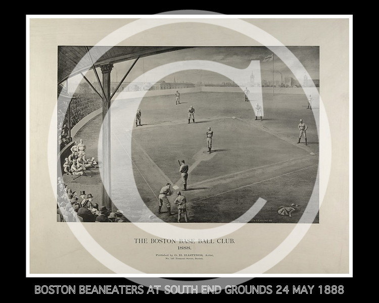 BOSTON BEANEATERS PLAYING AT SOUTH END GROUNDS AS SPECTATORS WATCH FROM THE GRANDSTAND 24 MAY 1888